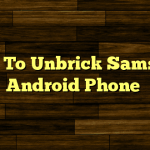 How To Unbrick A Bricked Android Lollipop Smartphone?