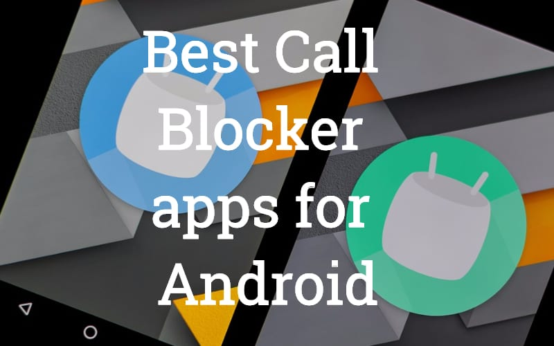 call blocker apps for android