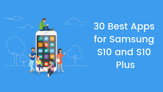 best apps for samsung s10